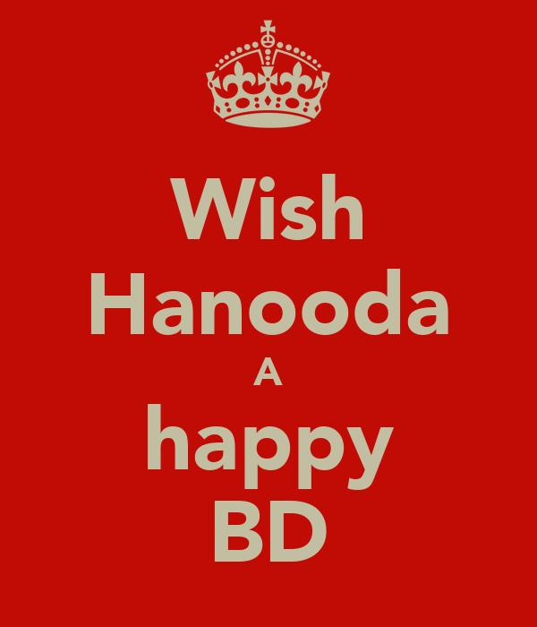Wish Hanooda A happy BD