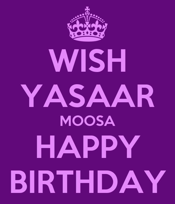 WISH YASAAR MOOSA HAPPY BIRTHDAY