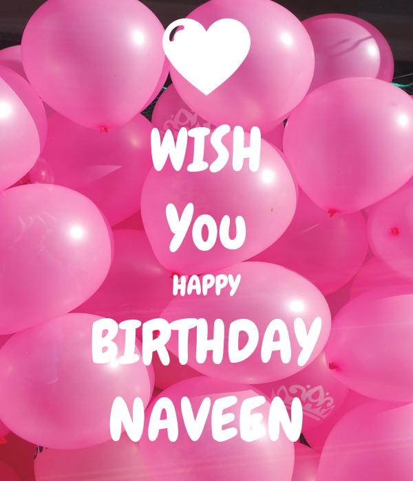 WISH You HAPPY BIRTHDAY NAVEEN