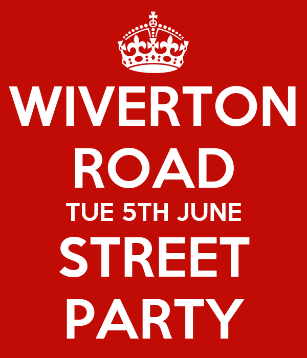 WIVERTON ROAD TUE 5TH JUNE STREET PARTY