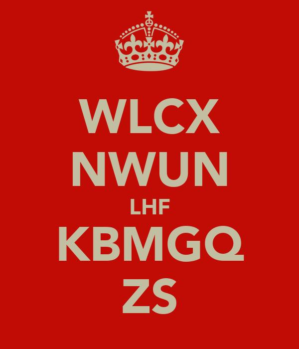 WLCX NWUN LHF KBMGQ ZS