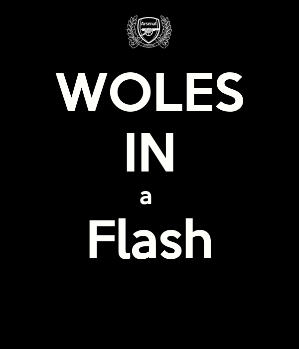 WOLES IN a  Flash