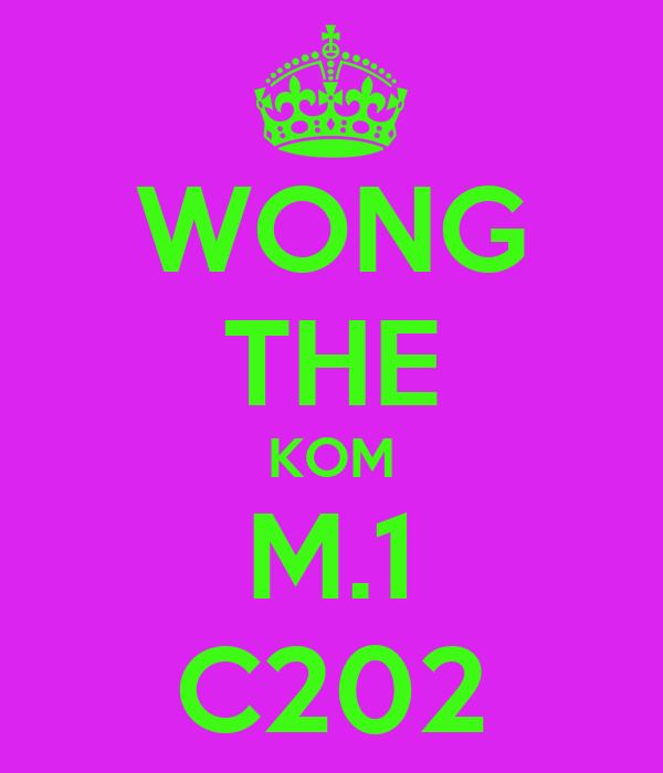 WONG THE KOM M.1 C202