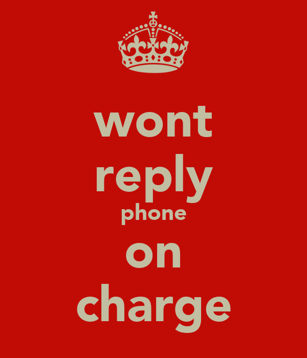 wont reply phone on charge