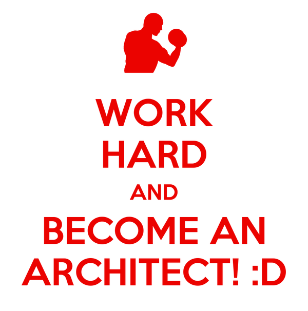 WORK HARD AND BECOME AN ARCHITECT D Poster Darren