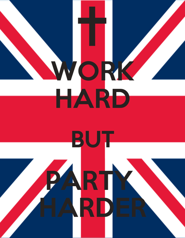 WORK HARD BUT PARTY  HARDER