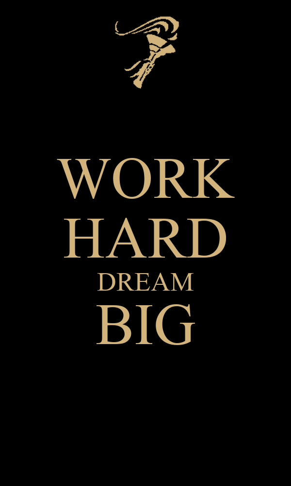work hard dream big poster 456 keep calm o matic. Black Bedroom Furniture Sets. Home Design Ideas