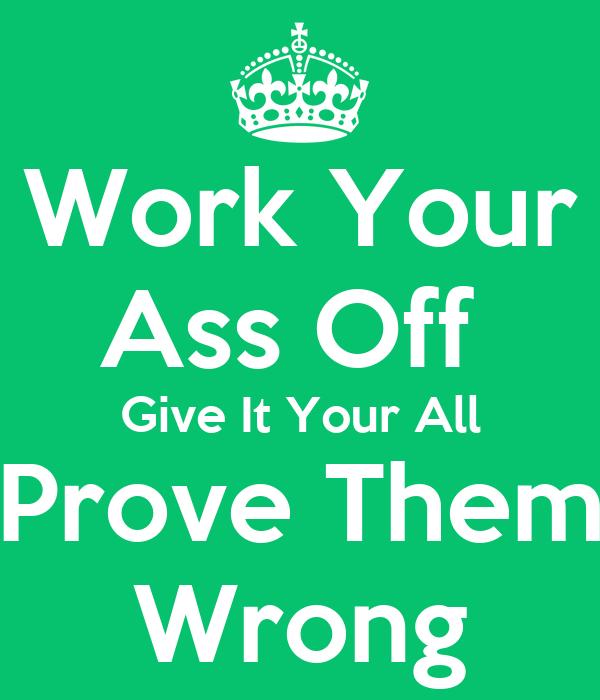 Work Your Ass 94