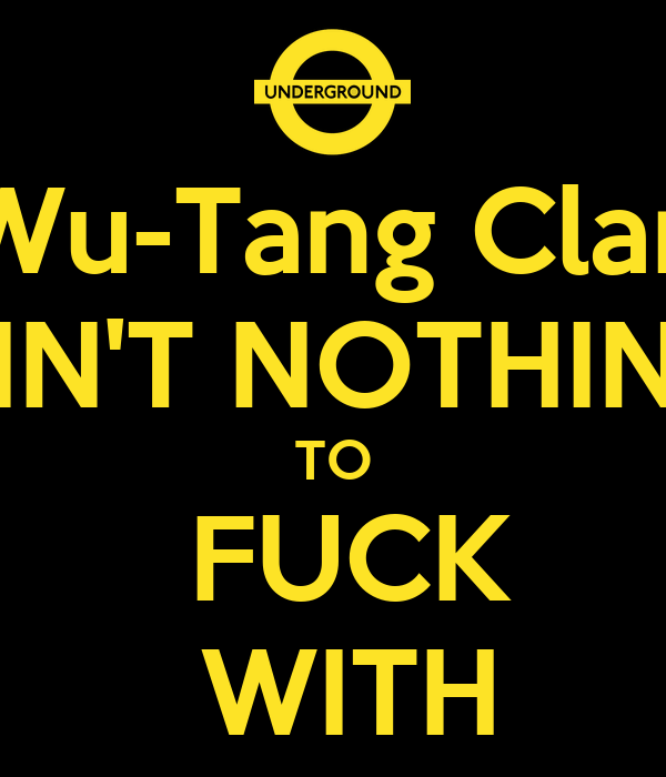 Wu Tang Clan Ain T Nuthin To Fuck With 12