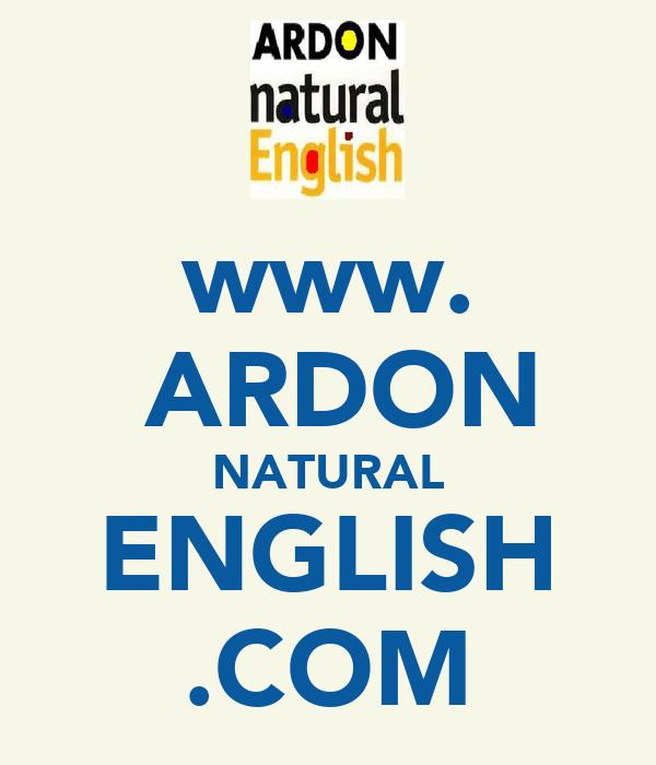 www.  ARDON NATURAL ENGLISH .COM