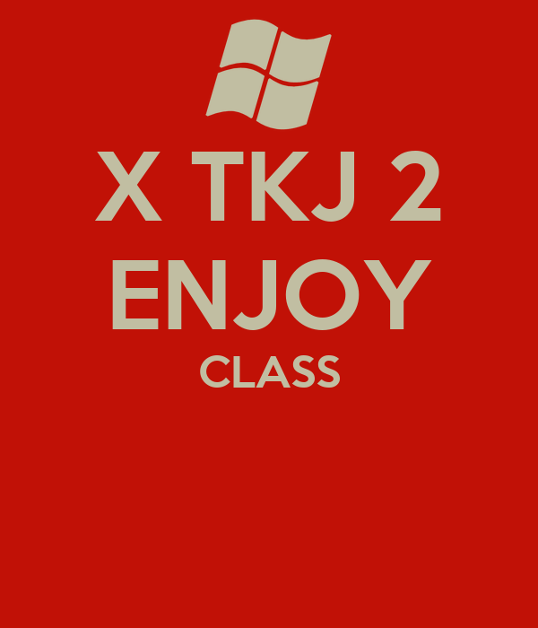 X TKJ 2 ENJOY CLASS