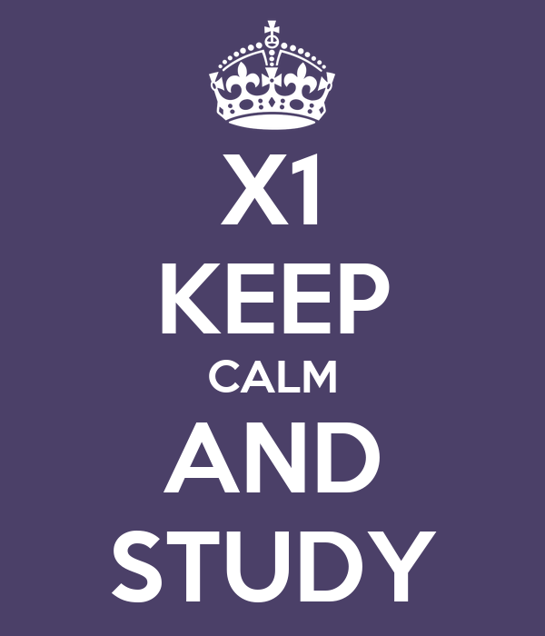 X1 KEEP CALM AND STUDY