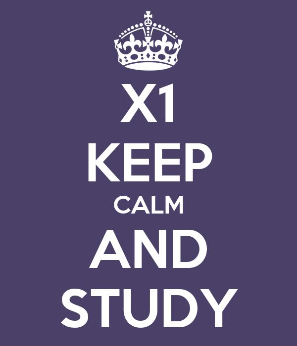 X1 KEEP CALM AND STUDY