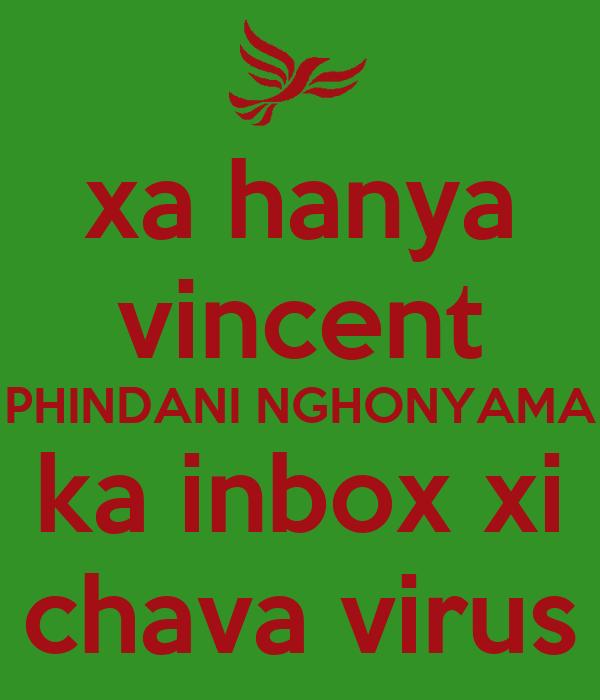 xa hanya vincent PHINDANI NGHONYAMA ka inbox xi chava virus