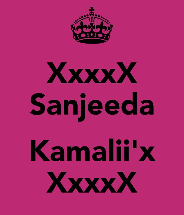 XxxxX Sanjeeda  Kamalii'x XxxxX