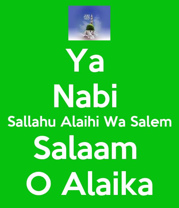 Ya  Nabi  Sallahu Alaihi Wa Salem Salaam  O Alaika