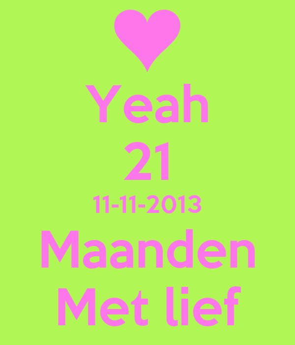 Yeah 21 11-11-2013 Maanden Met lief