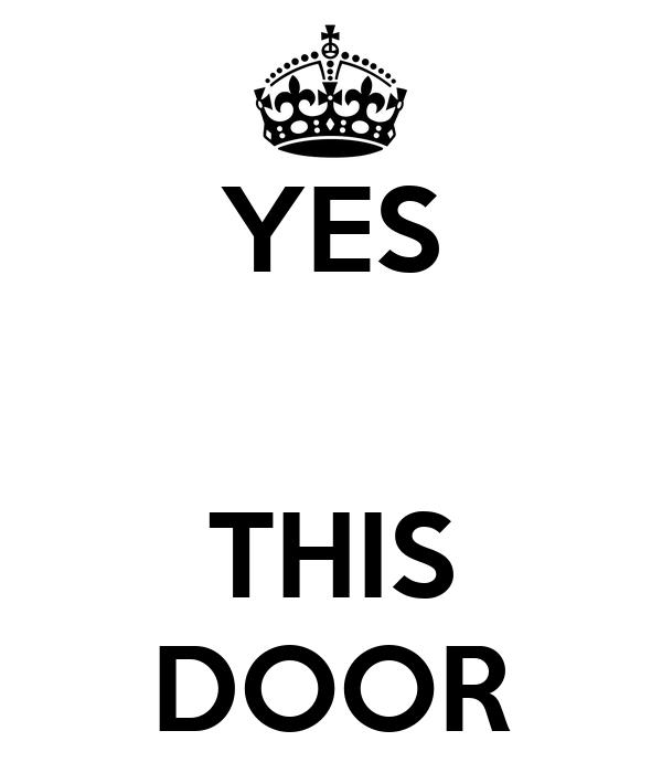 YES   THIS DOOR