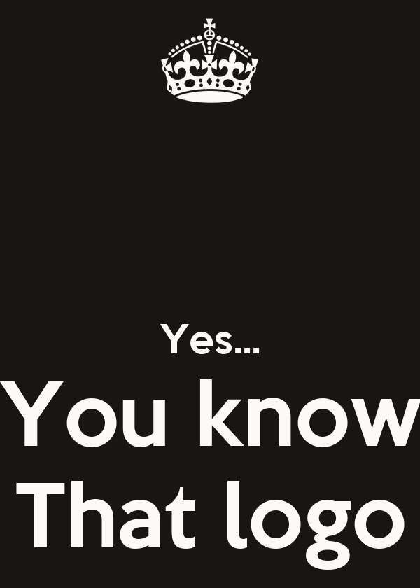 Yes... You know That logo