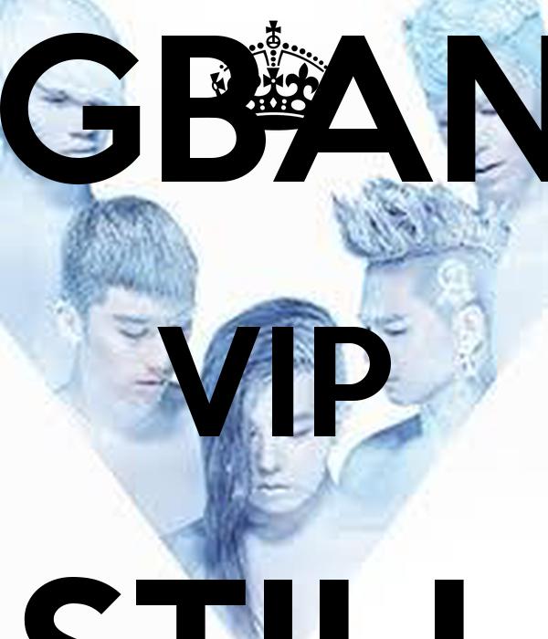 YG  BIGBANG VIP STILL ALIVE