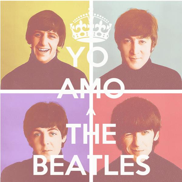 YO  AMO A THE BEATLES