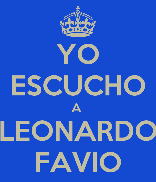 YO ESCUCHO A  LEONARDO FAVIO