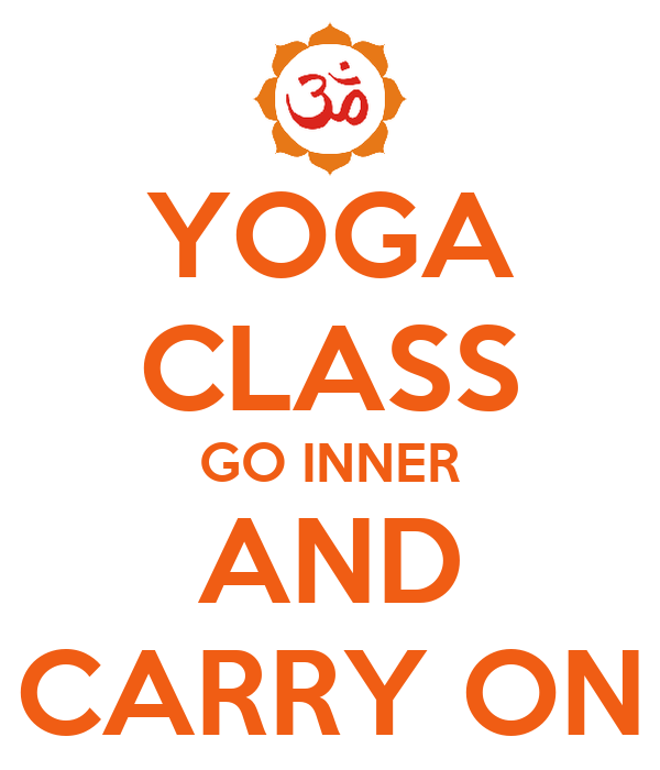 YOGA CLASS GO INNER AND CARRY ON