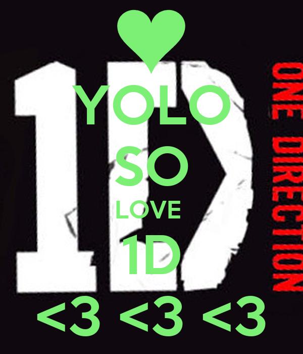 YOLO SO LOVE  1D <3 <3 <3