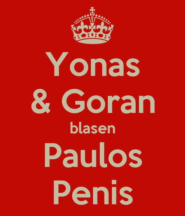 Yonas & Goran blasen Paulos Penis