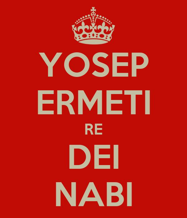 YOSEP ERMETI RE DEI NABI