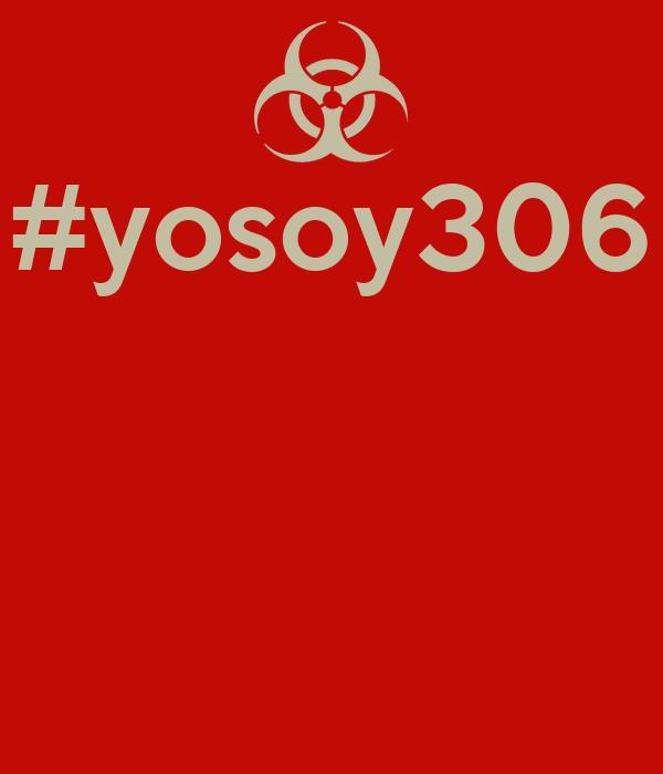 #yosoy306