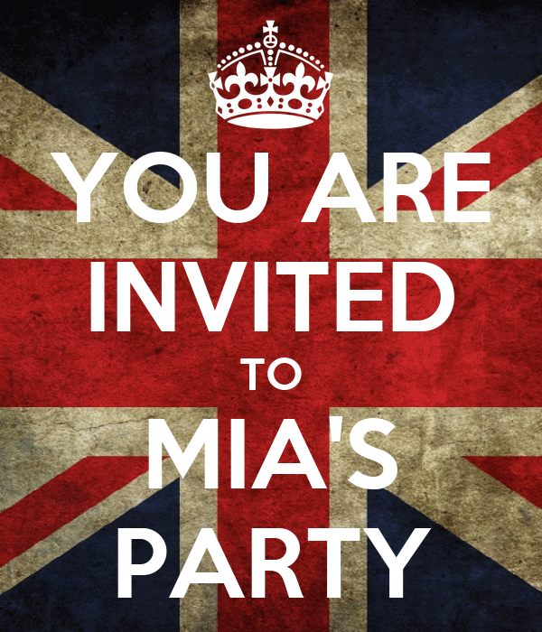 YOU ARE INVITED TO MIA'S PARTY