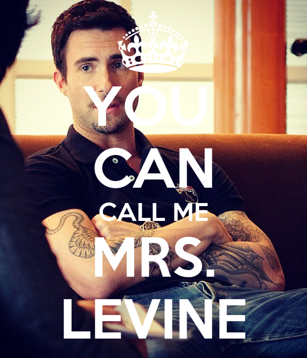 YOU  CAN CALL ME MRS. LEVINE