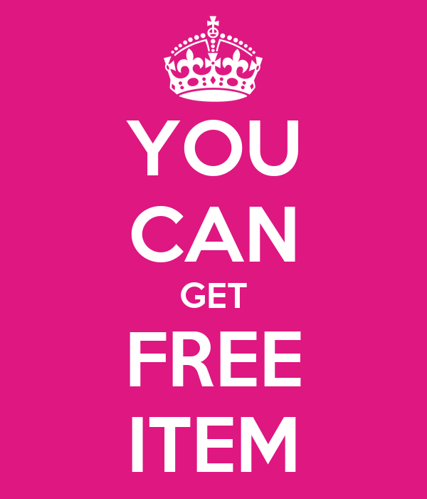 YOU CAN GET FREE ITEM