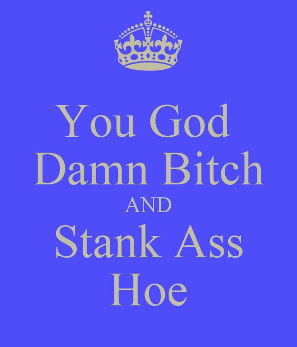 Stank Ass Hoe 2