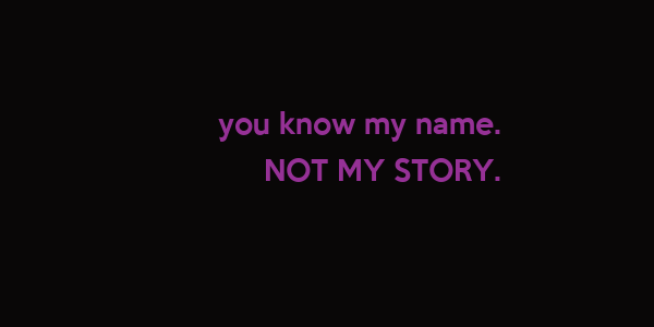 you know my name.