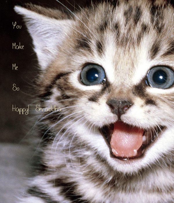 You   Make  Me  So  Happy!  Shraddha