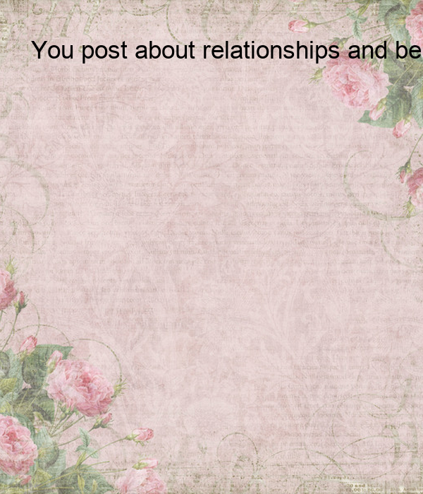 Post about relationships