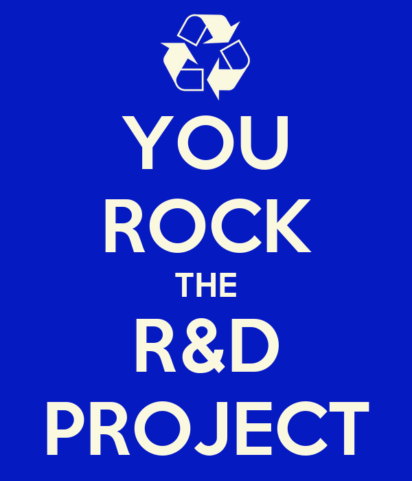YOU ROCK THE R&D PROJECT