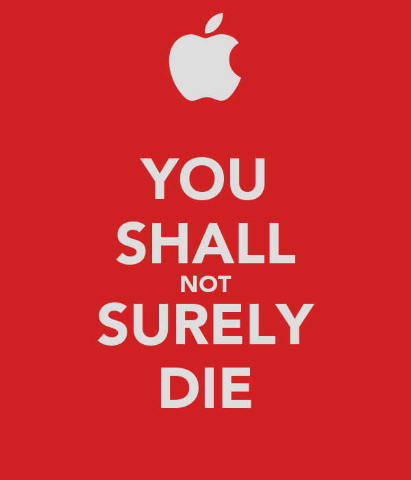 YOU SHALL NOT SURELY DIE