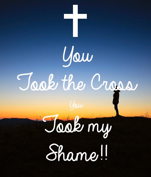 You Took the Cross You  Took my  Shame!!