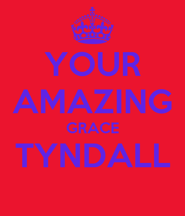 YOUR AMAZING GRACE TYNDALL