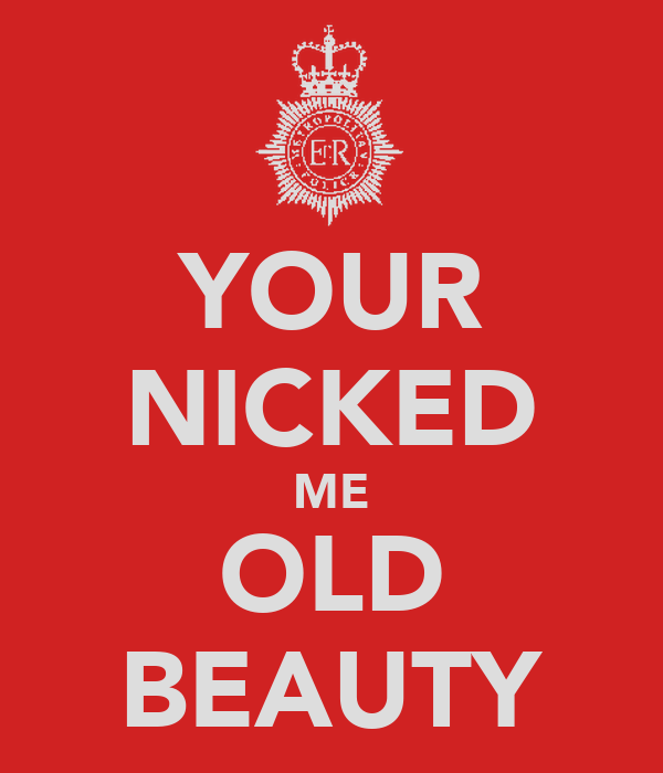 YOUR NICKED ME OLD BEAUTY