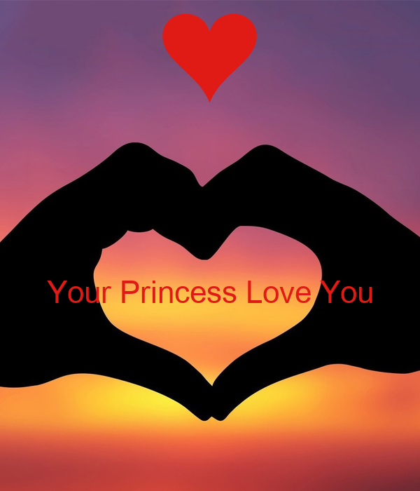 Your Princess Love You