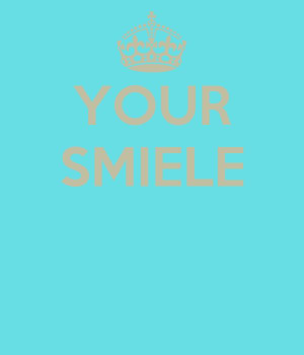 YOUR SMIELE