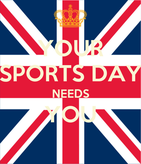 YOUR SPORTS DAY NEEDS YOU
