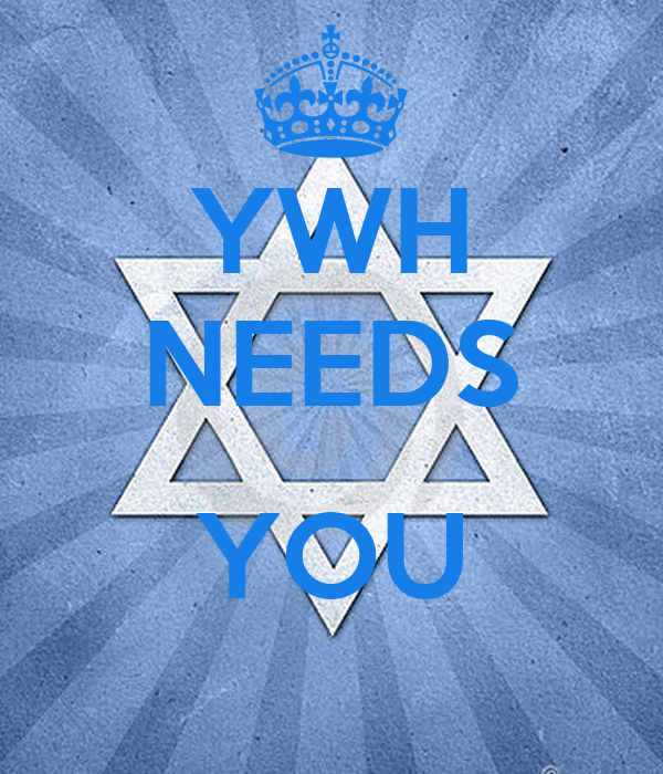 YWH NEEDS  YOU