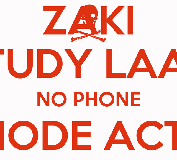 ZAKI STUDY LAA!!! NO PHONE EXAM MODE ACTIVATED BEAT THE FAILS NOT BE THE FAILED
