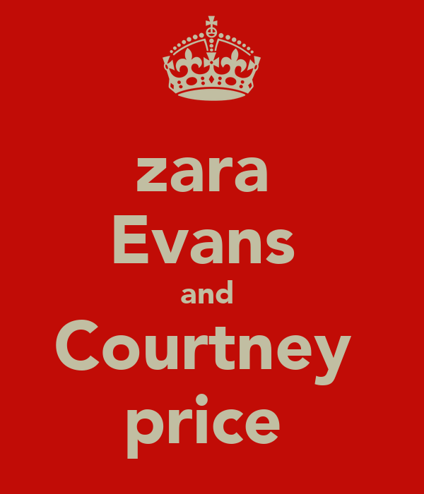 zara  Evans  and  Courtney  price