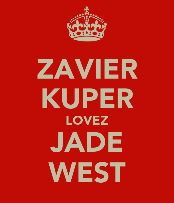 ZAVIER KUPER LOVEZ JADE WEST